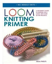 knitting loom primer