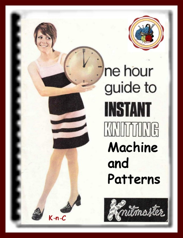 knitmaster One Hour Guide to Instant Knitting